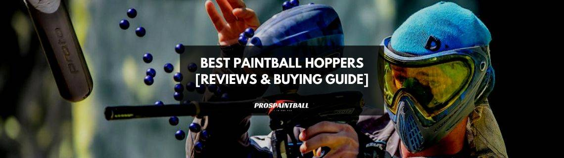 Best Paintball Hoppers reviews