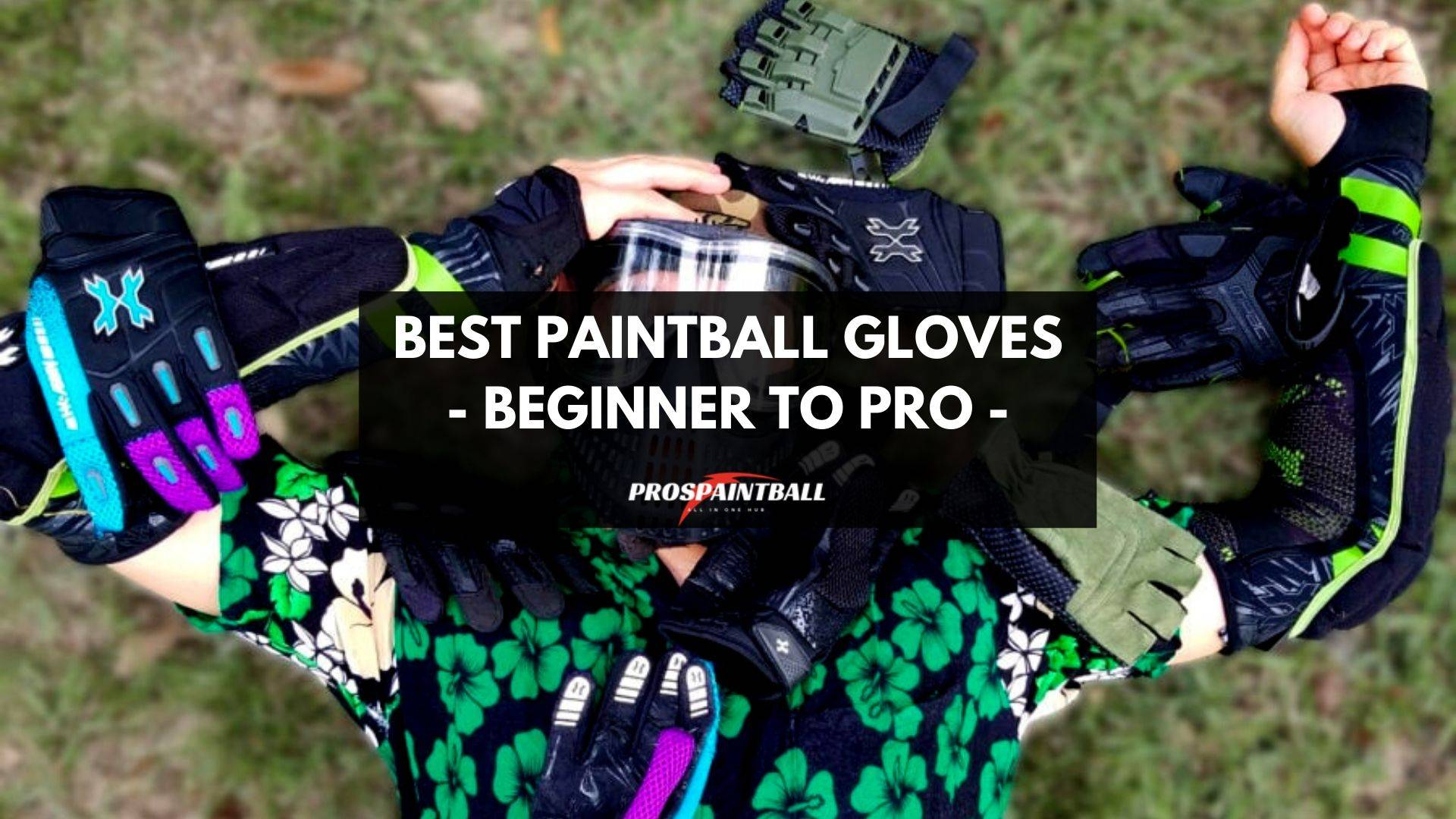 Best Paintball Gloves - [Ultimate Buying Guide 2020]