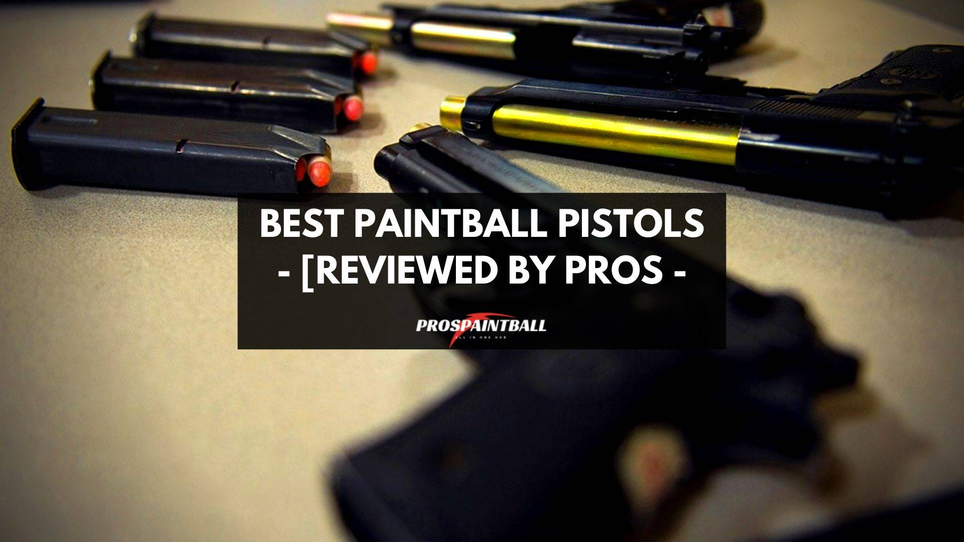 Best Paintball Pistols - Thumbnail