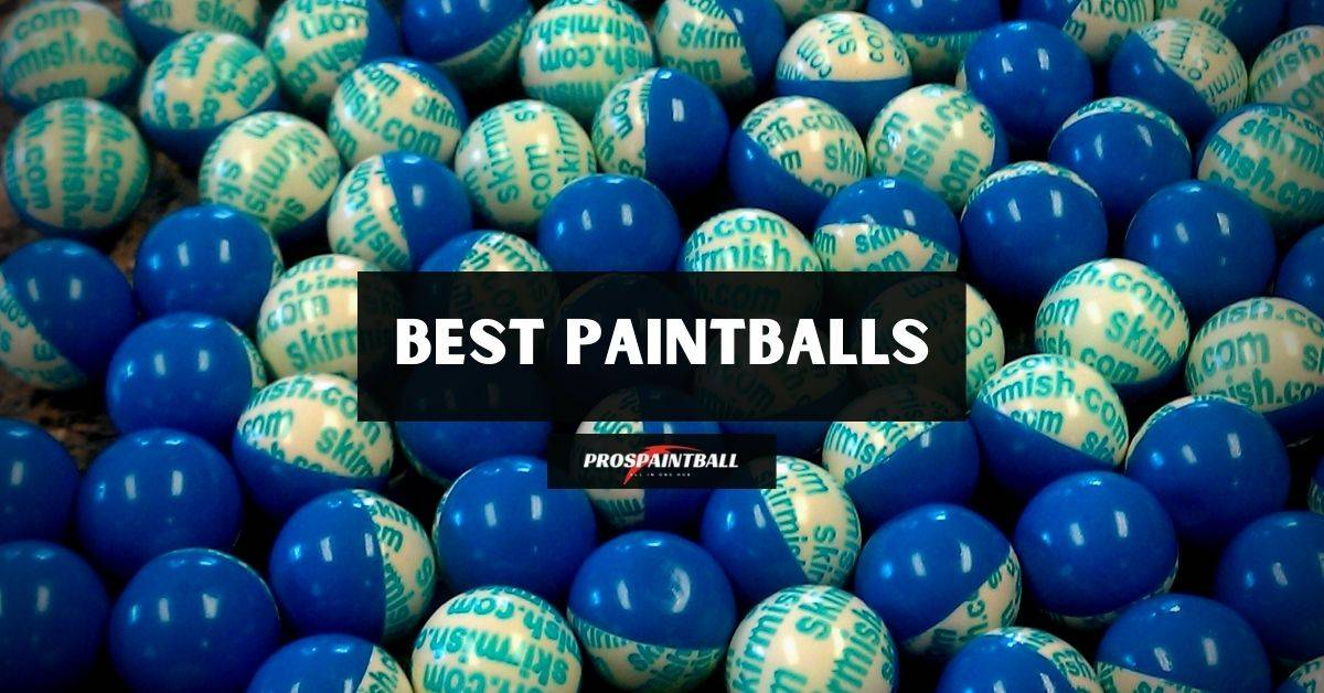 Best Paintballs