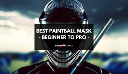 Best Paintball Mask – Beginner to Pro – [Buying Guide 2020]